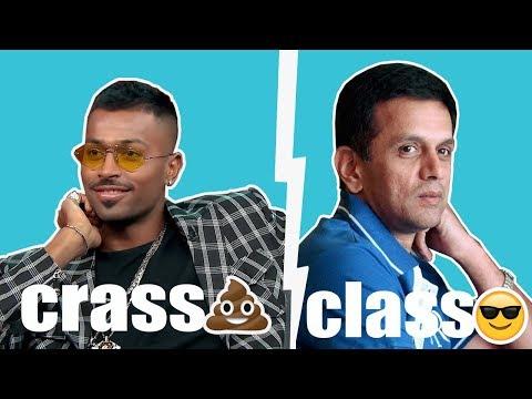 Crass v/s Class | Hardik Pandya & Rahul Dravid Interview