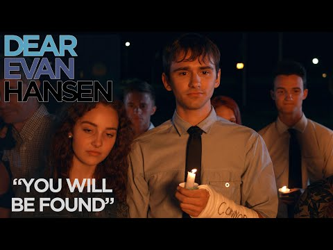 """""""You Will Be Found"""" from the DEAR EVAN HANSEN"""