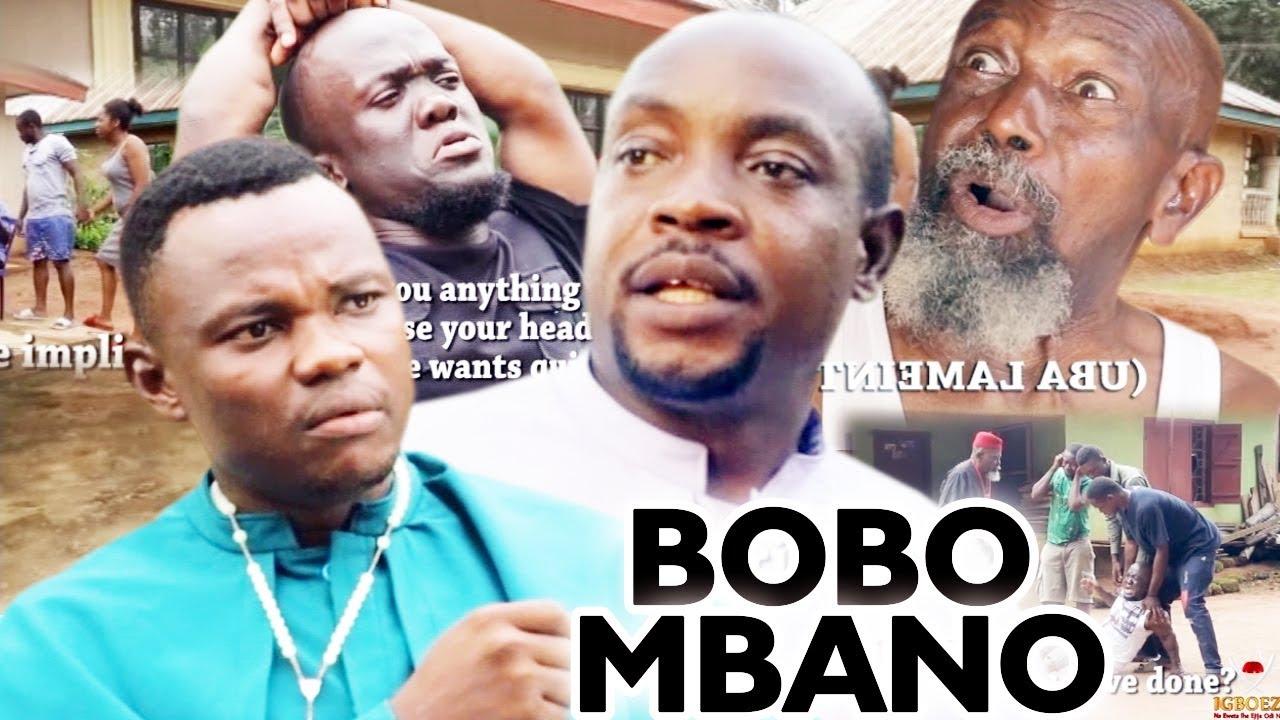 BOBO MBANO Season 3&4 - 2019 Latest Nigerian Nollywood Igbo Comedy Movie  Full HD