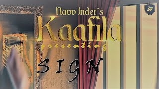 SIGN (Official Audio from Kaafila) - Navv Inder