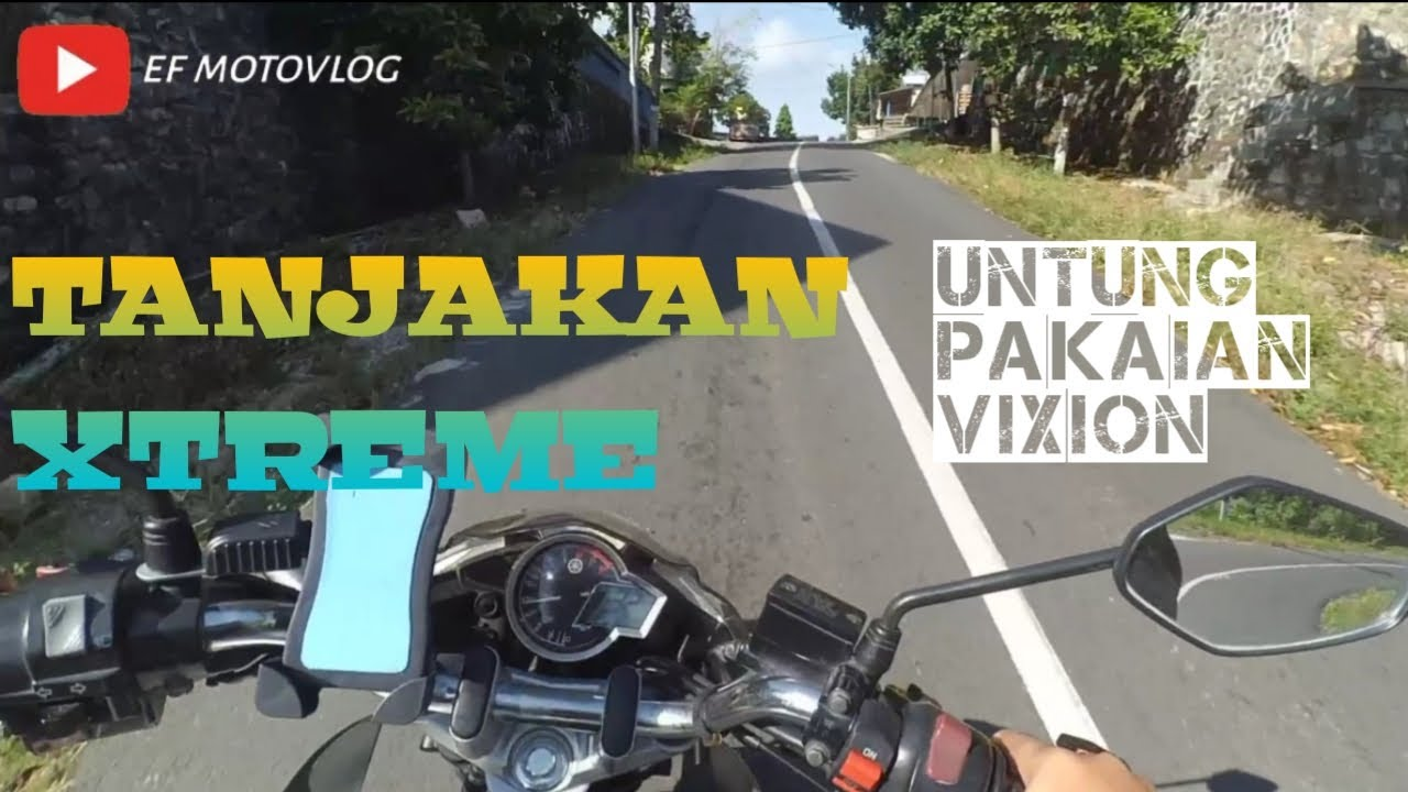 New Vixion Advance Enak Buat Nanjak