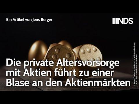 Die private Altersvorsorge mit Aktien führt zu einer Blase an den Aktienmärkten