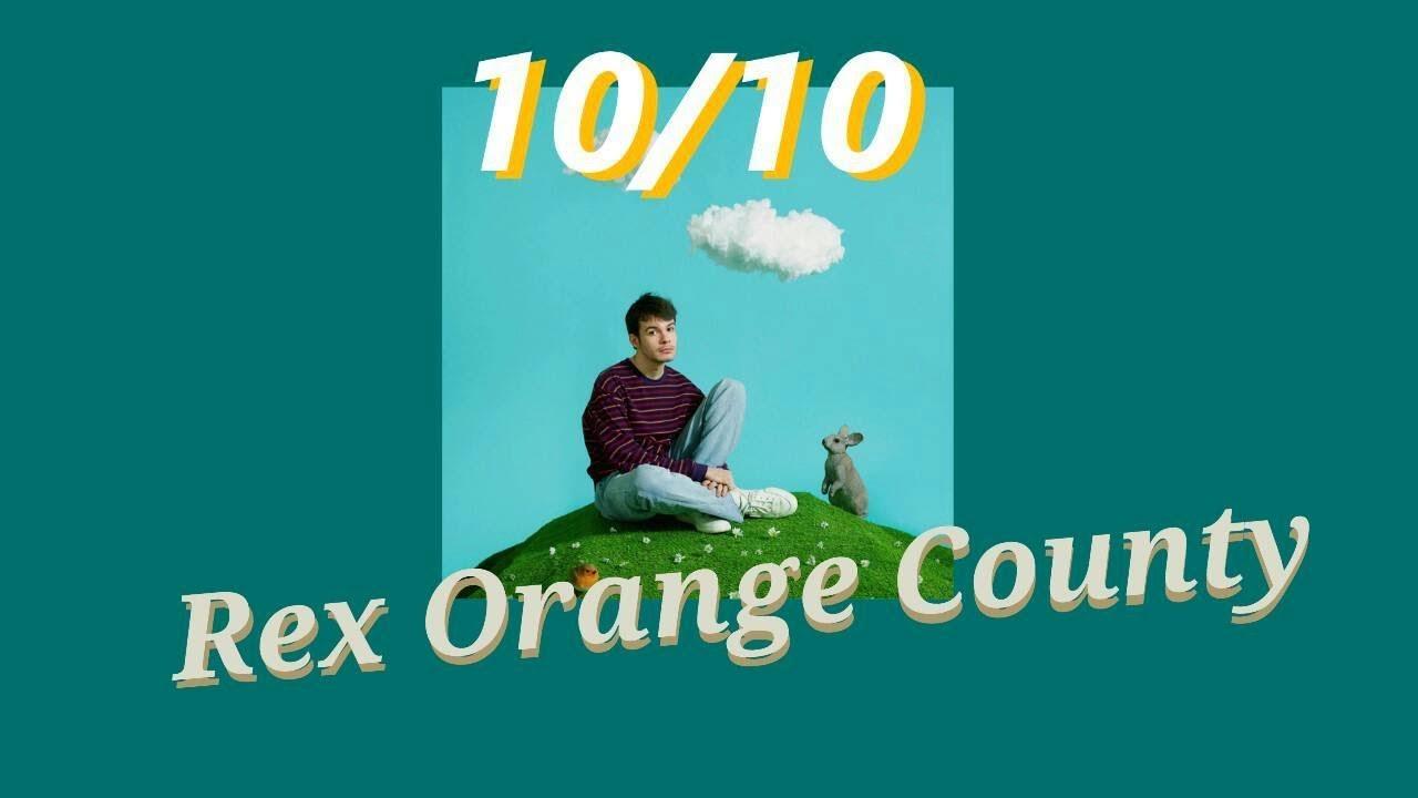 10/10 - Rex Orange County (Thaisub)