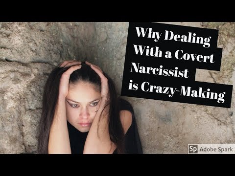 Why Dealing With a Covert Narcissist is Crazy-Making - YouTube