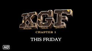 KGF This Friday | 21st December | Yash | Srinidhi Shetty