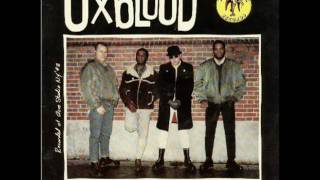 Oxblood - Working Class Life