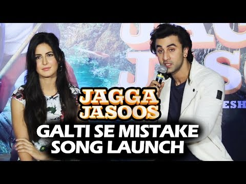 Galti Se Mistake Song Launch | Jagga Jasoos | Full HD Video | Ranbir Kapoor, Katrina Kaif