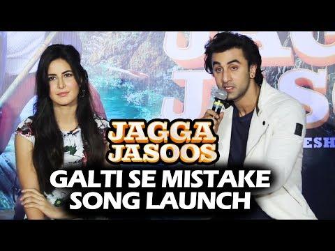 Galti Se Mistake Song Launch | Jagga Jasoos | Full HD Video | Ranbir Kapoor, Katrina Kaif