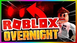 Roblox- OVERNIGHT CHALLENGE in the SCARIEST GAME EVER! (SUPER SCARY)