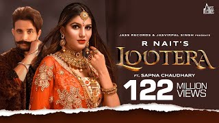 Lootera | (Full HD) | R Nait Ft.Sapna Chaudhary | Afsana Khan | B2gether | New Songs | Jass Records