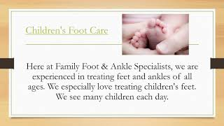 FAMILY FOOT & ANKLE SPECIALISTS WELCOME ROOM