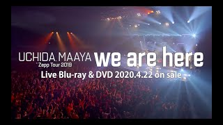 内田真礼「Zepp Tour 2019『we are here』」 Blu-ray&DVD ダイジェストPV