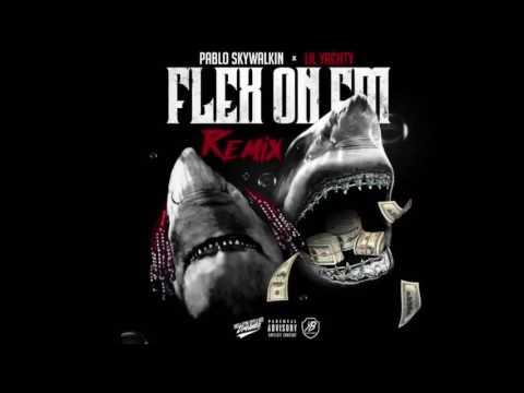 Lil Yachty Ft. Pablo Skywalkin - Flex On Em (Sailing Team Remix)