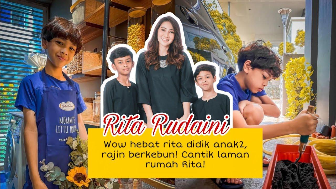 Hebat Rita Rudaini ajar ank2 berdikari, rajin bercucuk tanam. Cantik sangat laman rumah Ritta! kemas