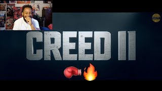 CREED 2 TRAILER!!! (REACTION)