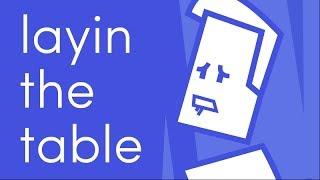 layin the table