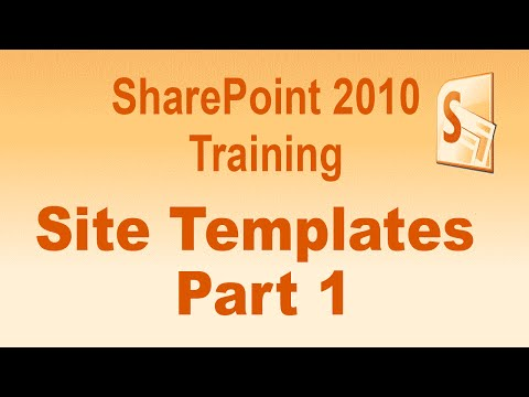 Microsoft SharePoint 2010 Training Tutorial -- Sites And Templates -- Part 1
