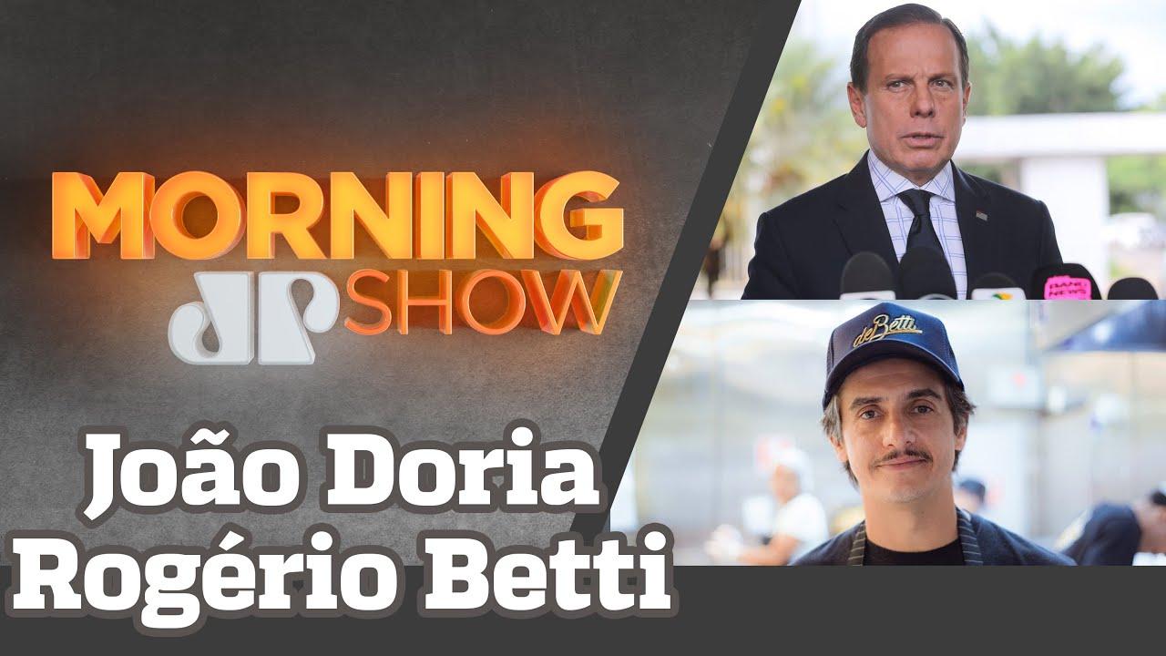 JOÃO DORIA E ROGÉRIO BETTI - MORNING SHOW - 14/08/20