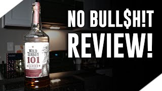 Gambar cover Wild Turkey 101 (No Bull$h!t Bourbon Review)