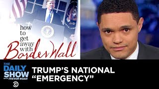 President Trump takes the urgency out of declaring a national emergency and turns an already bizarre press conference into a full-blown sing-along. Subscribe ...