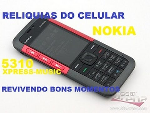 NOKIA 5310 XPRESS MUSIC COMPACTO RELIQUIAS DO CELULAR 2017