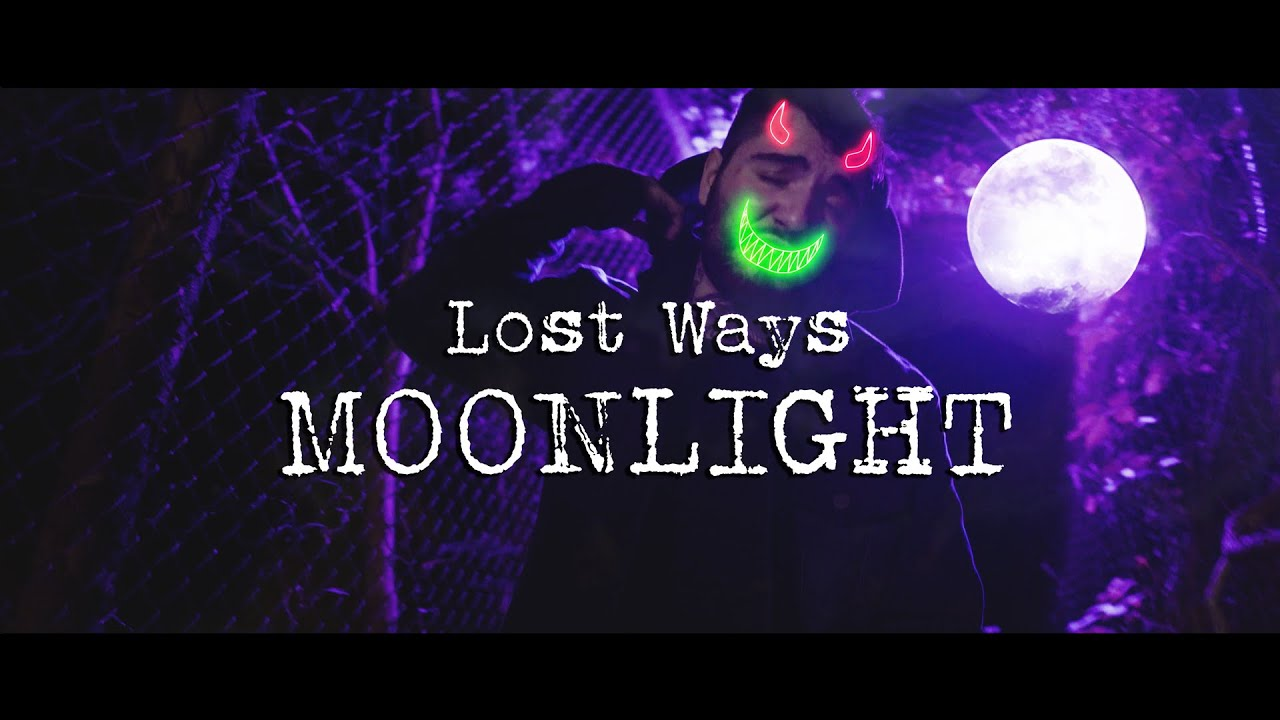 DOWNLOAD: Lost Ways – Moonlight (Official Music Video) Mp4 song