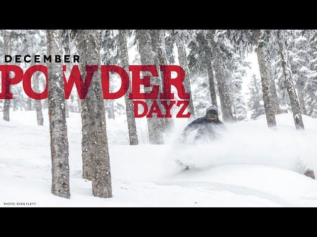 December Powder Dayz