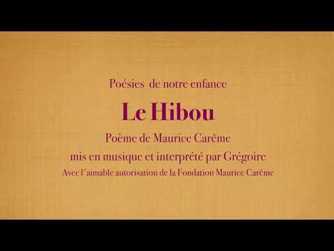 Grégoire - Le Hibou - Maurice Carême [Poésies de mon enfance]