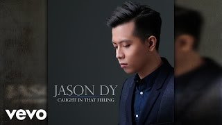 Watch Jason Dy Caught In That Feeling video