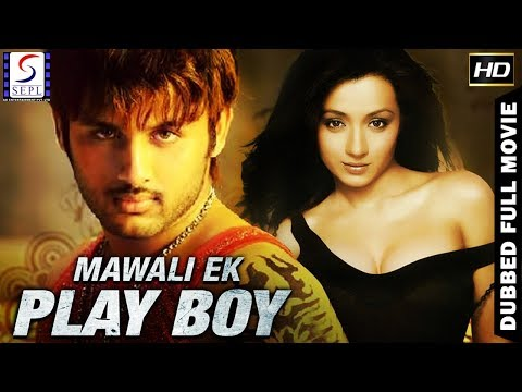 Mawali - Ek Playboy l (2018) South Action Film Dubbed In Hindi Full Movie HD