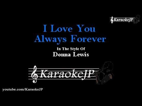 I Love You Always Forever (Karaoke) - Donna Lewis