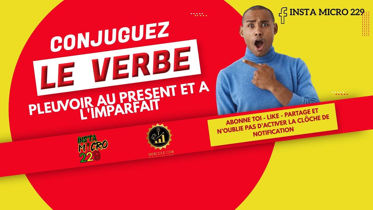 Micro Trottoir Conjuguer Le Verbe Pleuvoir Au Present Et A L Imparfait Youtube