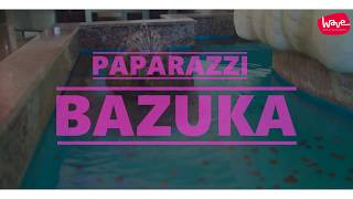 PAPARAZZI - BAZUKA (OFFICIAL VIDEO) 4K