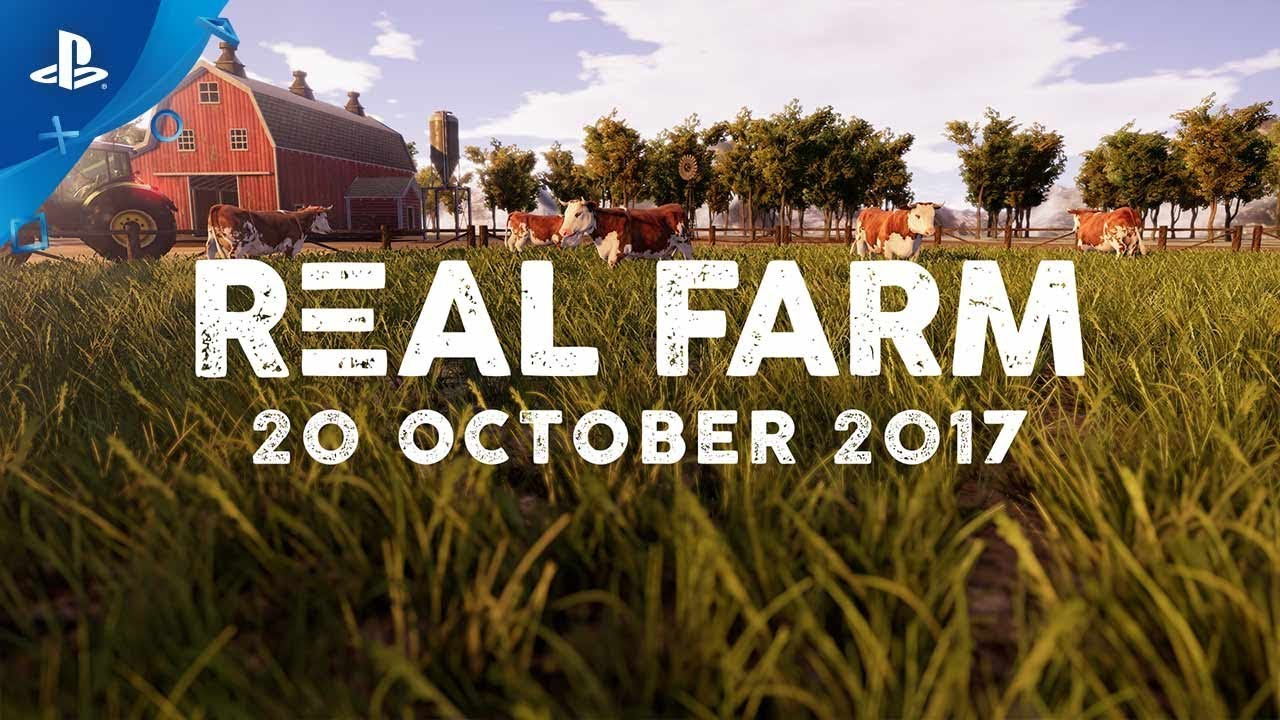 Real Farm – Gameplay Trailer PS4
