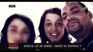 L'affaire Maëlys : Un an après où en est l'enquête ?