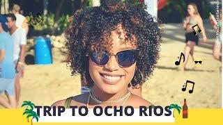 Jamaica Vlog | Trip to Ocho Rios
