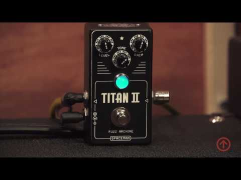 Spaceman Effects Titan II Fuzz Machine | Elevation Boutiques