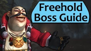 Freehold Dungeon Guide - Heroic and Mythic Freehold Boss Guides