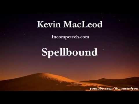 Spellbound - Kevin MacLeod | Download Link