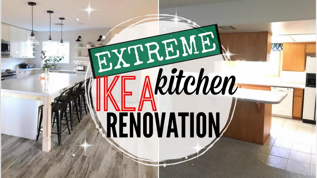 Kitchen Remodel Reveal 2018 Extreme Ikea Kitchen Renovation 2017 Ikea Kitchen Before And After Youtube