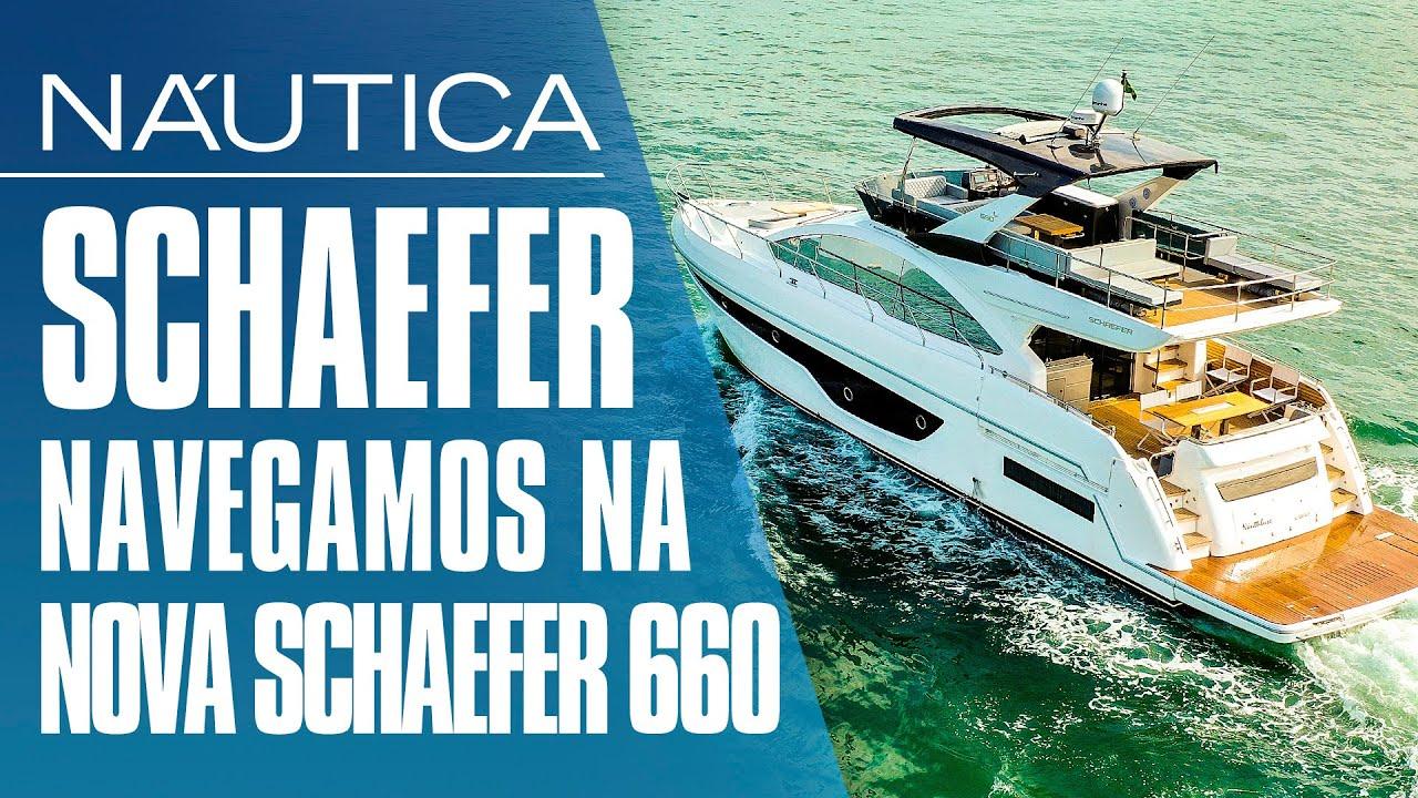 Teste Schaefer 660: navegamos na nova lancha de 66 pés da Schaefer Yachts | NÁUTICA