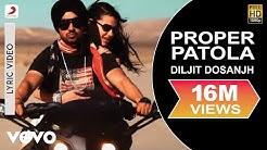 Diljit Dosanjh - Proper Patola Lyric   Badshah ft. Badshah