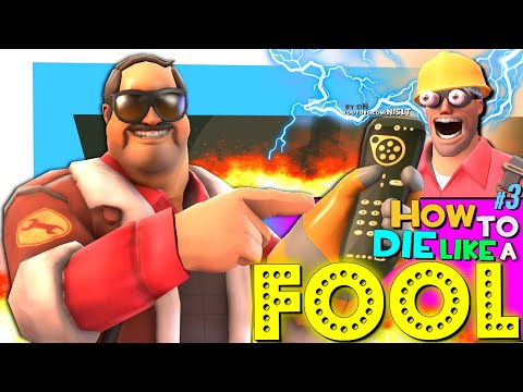 TF2: How to die like a Fool #3 [FUN]