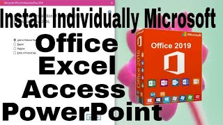 how to customize Install in Microsoft office 2016 installation Easy to Install individual MS Office