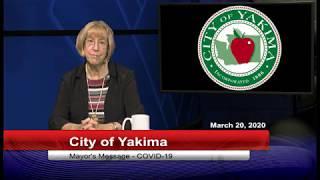 Yakima Mayor Patricia Byers' COVID-19 Message