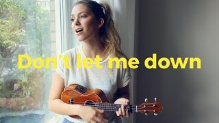 Don't Let Me Down - The Chainsmokers (Romy Wave ukulele cover)