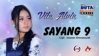 Single Terbaru -  Vita Alvia Sayang 9 Official