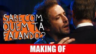 Vídeo - Making Of – Sabe com quem tá falando?