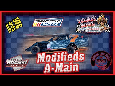 Modifieds A-Main - Turkey Bowl Xlll Springfield Raceway 11-24-2019