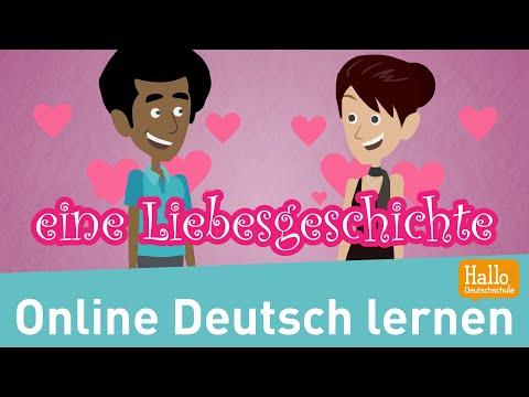 Online Deutsch Lernen / Eine Liebesgeschichte / Komplimente Machen / Sich Verabreden